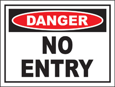 SAFETY SIGN (SAV) | Danger - No Entry