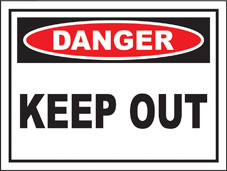 SAFETY SIGN (SAV) | Danger - Keep Out