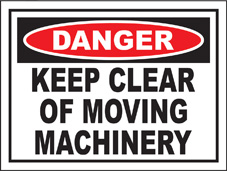 SAFETY SIGN (SAV) | Danger - Keep Clear of Moving Machinery