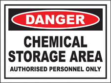SAFETY SIGN (SAV) | Danger - Chemical Storage Area - Authorised Personnel Only