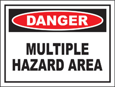 SAFETY SIGN (SAV) | Danger - Multiple Hazard Area