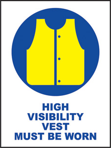 SAFETY SIGN (SAV) | High Visibility Vest Must be Worn