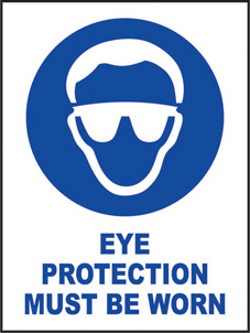 SAFETY SIGN (SAV) | Eye Protection Must Be Worn