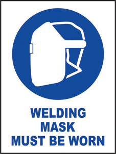 SAFETY SIGN (SAV) | Welding Mask Must Be Worn