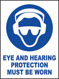 SAFETY SIGN (SAV) | Eye And Hearing Protection Must Be Worn