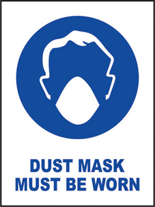 SAFETY SIGN (SAV) | Dust Mask Must Be Worn
