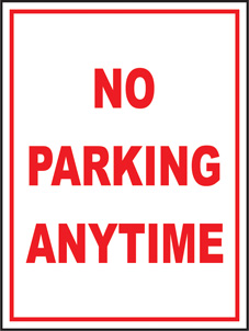 SAFETY SIGN (SAV) | No Parking Anytime