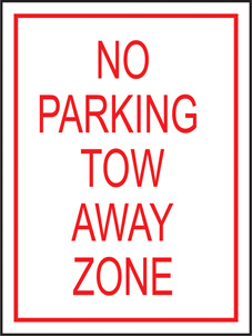 SAFETY SIGN (PVC) | No Parking Tow Away Zone