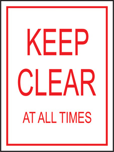 SAFETY SIGN (SAV) | Keep Clear At All Times