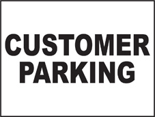 SAFETY SIGN (SAV) | General Signs - Customer Parking