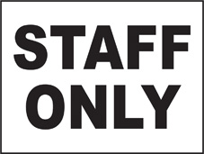 SAFETY SIGN (SAV) | General Signs - Staff Only