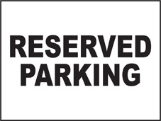 SAFETY SIGN (SAV) | General Signs - Reserved Parking