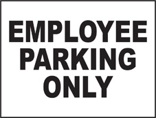 SAFETY SIGN (SAV) | General Signs - Employee Parking Only