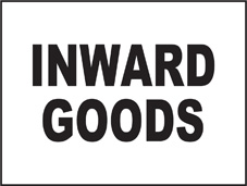 SAFETY SIGN (SAV) | General Signs - Inward Goods