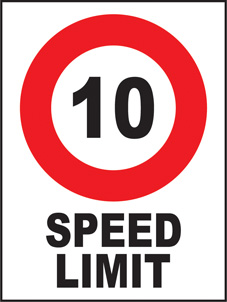 SAFETY SIGN (PVC) | General Signs - 10 Speed Limit