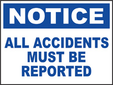 SAFETY SIGN (SAV) | Notice - All Accidents Must Be Reported