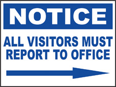 SAFETY SIGN (SAV) | Notice - All Visitors Must Report To Office