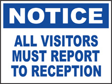 SAFETY SIGN (SAV) | Notice - All Visitors Must Report To Reception