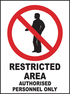 SAFETY SIGN (SAV) | Prohibition - Restricted Area