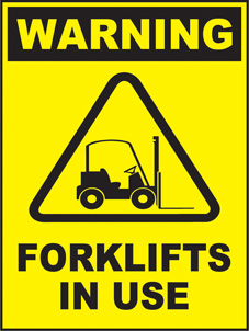 SAFETY SIGN (SAV) | Warning - Forklifts In Use