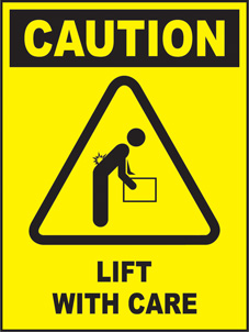 SAFETY SIGN (SAV) | Caution - Lift With Care