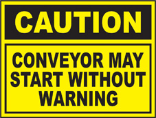 SAFETY SIGN (SAV) | Caution - Conveyor May Start Without Warning