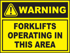 SAFETY SIGN (SAV) | Warning - Forklifts Operating In This Area