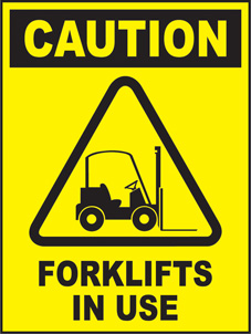 SAFETY SIGN (SAV) | Caution - Forklifts In Use