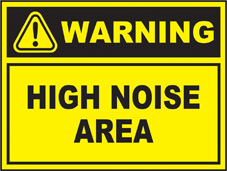 SAFETY SIGN (SAV) | Warning - High Noise Area